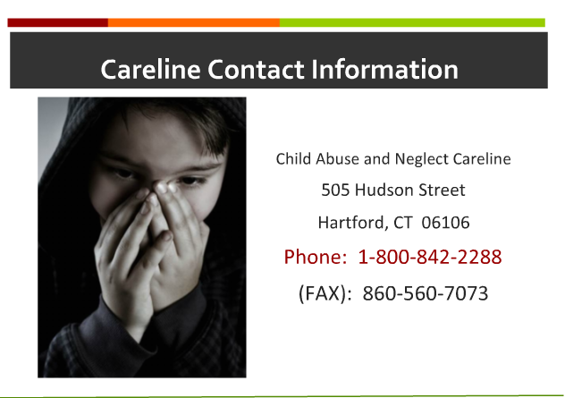 Careline Contact Information: Child Abuse and Neglect Careline