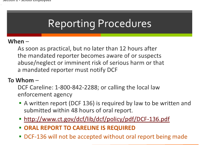 reporting procedures to report an incident to the DCF